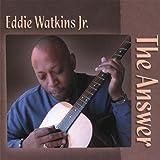 Answer by Eddie Jr. Watkins