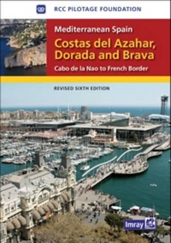 Mediterranean Spain - Costas Del Azahar Dorada and Brava: Cabo De La Nao to the French Border