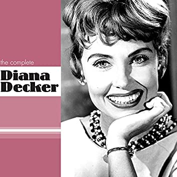 The Complete Diana Decker