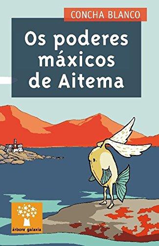 Poderes maxicos de aitema, os (Árbore a partir de 8 anos, Band 167)