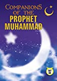 Companions of the Prophet Muhammad - Book 2 (Collection of Companions of the Prophet Muhammad) (English Edition)