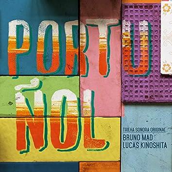 Portuñol (Trilha Sonoral Original)