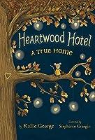 A True Home (Heartwood Hotel, 1)