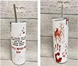 FUNNY Unique Valentines Day Gifts for Her They'll Never Find You Tumbler Cup Stainless Steel Skinny True Crime Lover Presents