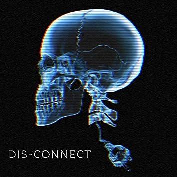 Dis-Connect