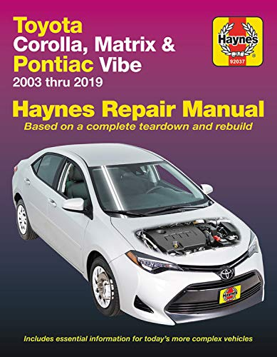 Compare Textbook Prices for Toyota Corolla, Matrix & Pontiac Vibe 2003 thru 2019 Haynes Repair Manual: 2003 thru 2019 - Based on a complete teardown and rebuild Reprint Edition ISBN 9781620923634 by Editors of Haynes Manuals