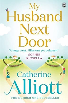 [My Husband Next Door] [By: Alliott, Catherine] [July, 2014]
