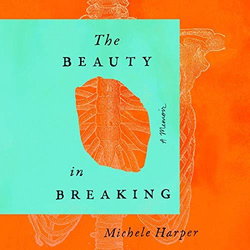 The Beauty in Breaking audiobook cover art