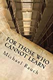 For Those Who Cannot Learn (Vault of Indebted Memories Book 1) (English Edition)