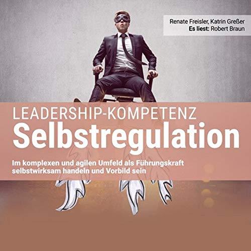 Leadership-Kompetenz Selbstregulation Titelbild