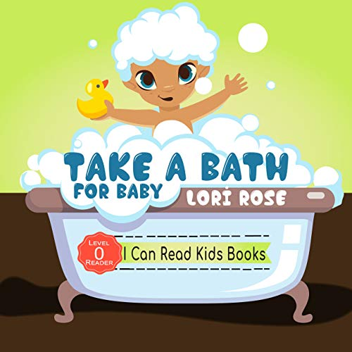 Take A  Bath For Baby: Reader Level 0 (I Can Read Kids Book 1) (English Edition)