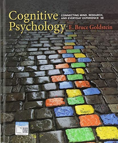 Cognitive Psychology Connecting Mind Research and Everyday Experience product image