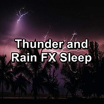 Thunder and Rain FX Sleep