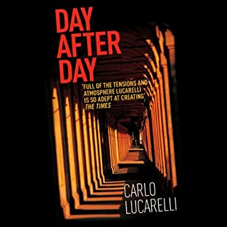Day After Day                   By:                                                                                                                                 Carlo Lucarelli                               Narrated by:                                                                                                                                 Daniel Philpott                      Length: 7 hrs and 26 mins     5 ratings     Overall 3.0