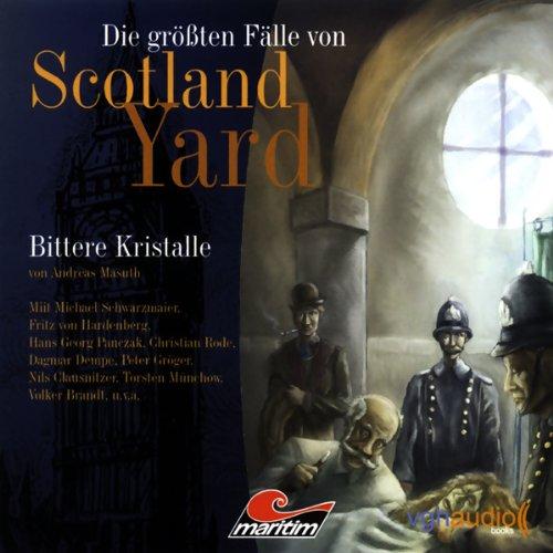 Bittere Kristalle (Die größten Fälle von Scotland Yard) Titelbild
