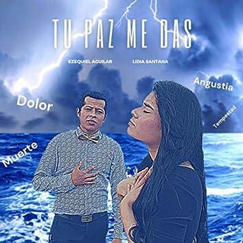 Tu Paz Me Das (feat. Lidia Santana)