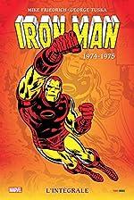 Iron-Man intégrale T09 1974-1975 de Mike Friedrich