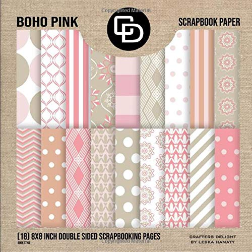 Boho Pink Scrapbook Paper (18) 8x8 Inch Double Sided Scrapbooking Pages Book Style: Crafters Delight By Leska Hamaty