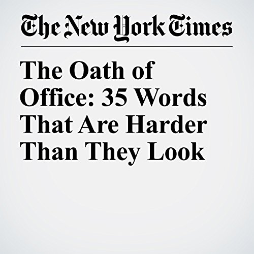 The Oath of Office: 35 Words That Are Harder Than They Look copertina