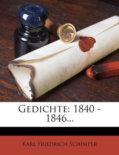 Schimper, K: Gedichte von Karl Schimper.: 1840 - 1846...