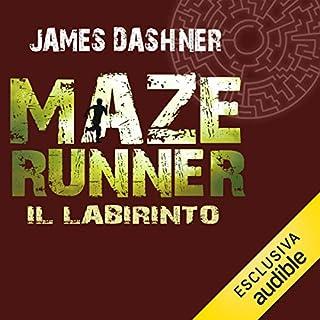 Il labirinto     Maze Runner 1              Di:                                                                                                                                 James Dashner                               Letto da:                                                                                                                                 Maurizio Di Girolamo                      Durata:  11 ore e 19 min     118 recensioni     Totali 4,5