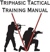 Triphasic Tactical Training Manual