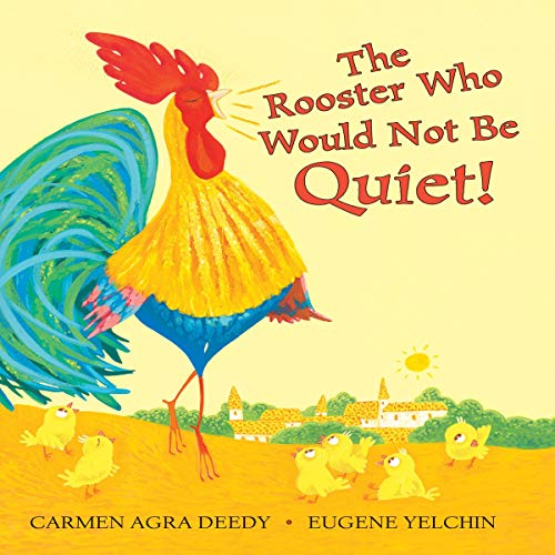 The Rooster Who Would Not Be Quiet  By  cover art