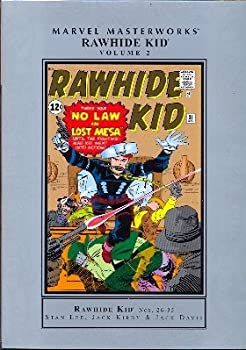 Marvel Masterworks: Rawhide Kid, Vol. 2 - Book #87 of the Marvel Masterworks