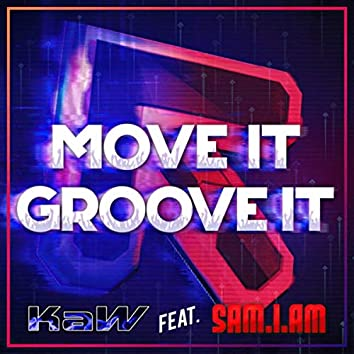 Move It Groove It (feat. Sam-I-Am)