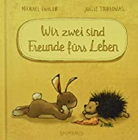 Wir zwei sind Freunde fuers Leben (Mini-Ausgabe): Band 2