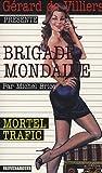 Brigade Mondaine 300 - Mortel Trafic