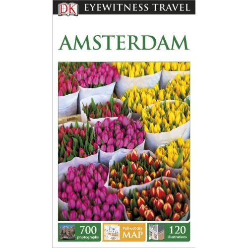 DK Eyewitness Travel Guide: Amsterdam [Lingua Inglese]
