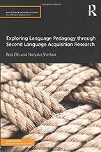 Exploring Language Pedagogy through Second Language Acquisition Research (Routledge Introductions to Applied Linguistics)