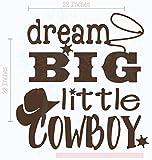 Dream Big Little Cowboy Western Vinyl Letter Art Boy Wall Decor Decals 22x23-Inch Chocolate Brown