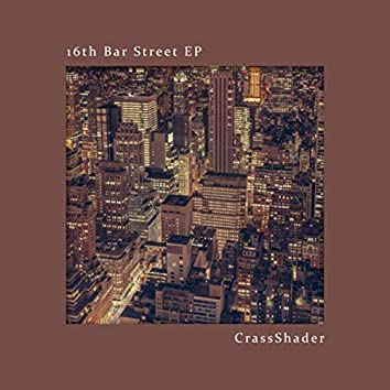16th Bar Street EP