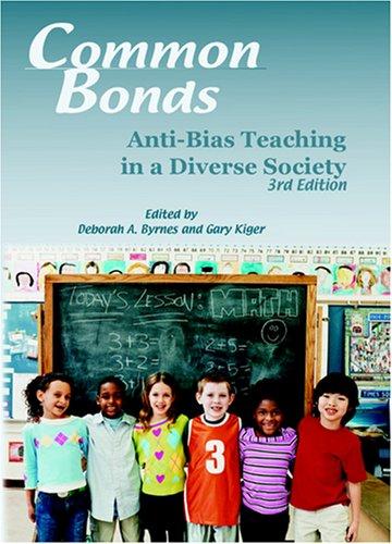 Common Bonds: Anti-Bias Teaching in a Diverse Society