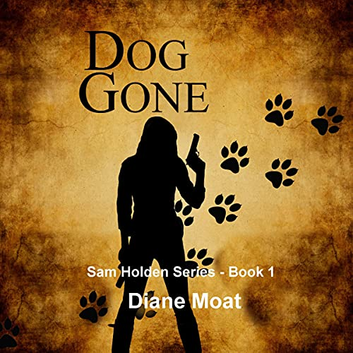 Dog Gone Audiobook By Diane Moat cover art