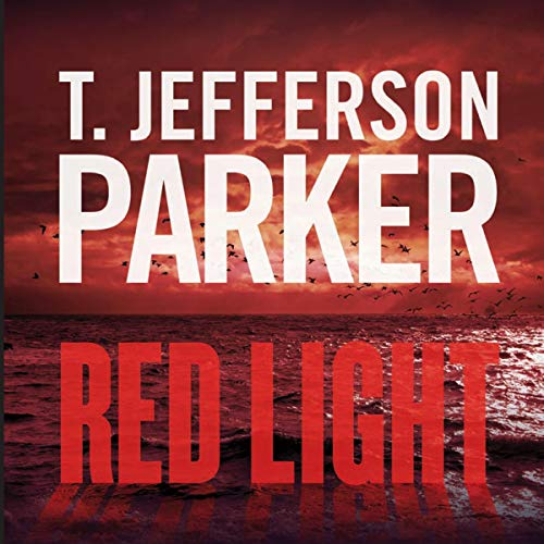 Red Light Audiobook By T. Jefferson Parker cover art
