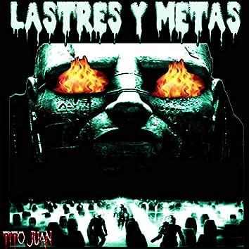 Lastres Y Metas (Remastered)