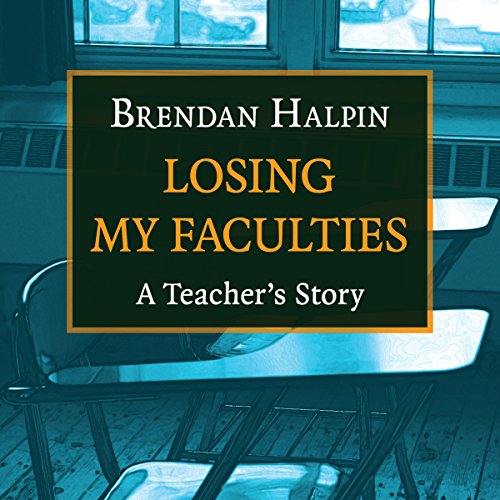 Losing My Faculties audiobook cover art