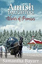 Amish Winter of Promises (Amish Daughters Book 4)