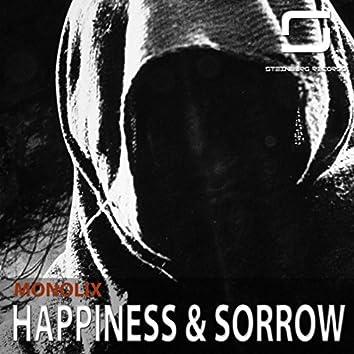 Happiness & Sorrow