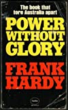 "Cover of Frank Hardy's ""Power Without Glory."""
