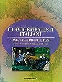 Clavicembalisti italiani. Raccolta di 18 pezzi per la scelta dei tre pezzi clavicembalisti...