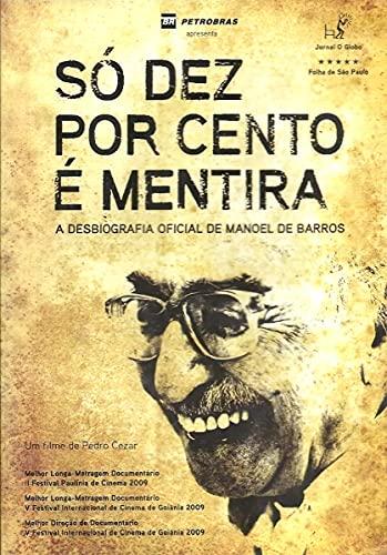Só Dez Por Cento é Mentira - Manoel de Barros