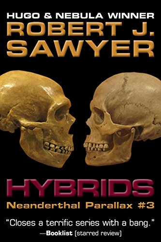 Hybrids (The Neanderthal Parallax Book 3) (English Edition)