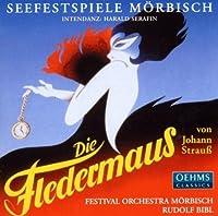 Johann Strauss II: Die Fledermaus by Festival Orchestra M枚rbisch (2013-08-05)