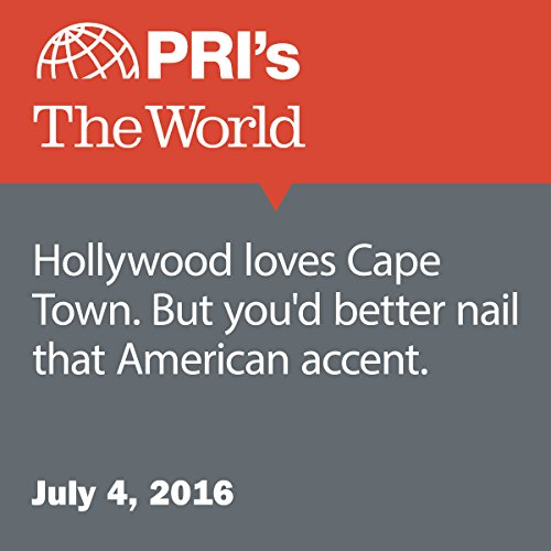 Hollywood Loves Cape Town. But You'd Better Nail that American Accent audiobook cover art