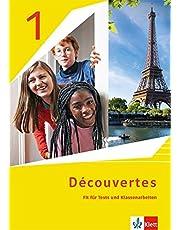 Découvertes 1. Ausgabe 1. oder 2. Fremdsprache: Fit für Tests und Klassenarbeiten mit Lösungen und Mediensammlung 1. Lernjahr (Découvertes. Ausgabe 1. oder 2. Fremdsprache ab 2020)