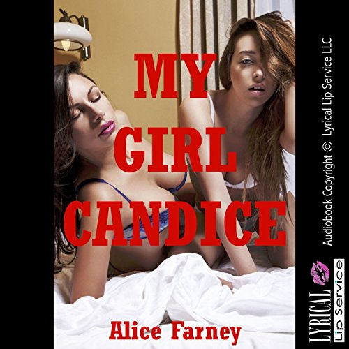 My Girl Candice: A First Lesbian Sex Erotica Story audiobook cover art
